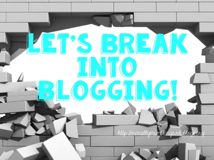 Break Into Blogging